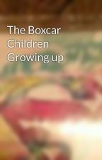 The Boxcar Children Growing up by meccagirl