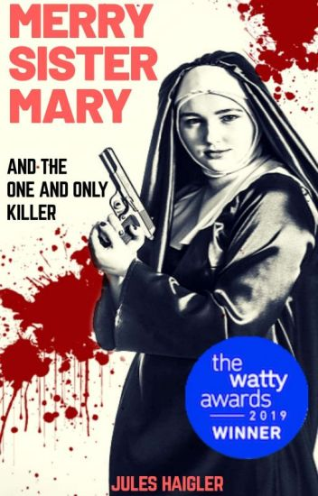 Merry Sister Mary and the One and Only Killer ✓