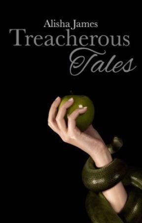 Treacherous Tales by MissTigress