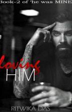 loving HIM by rdritwika