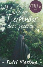 Tips Agar Terhindar Dari Pacaran by ptrmr08