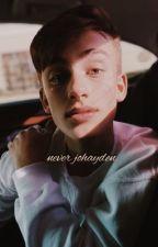 never   johayden by PIMPSL8T