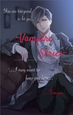//Gusley Vampire Series// by JaeAndLex