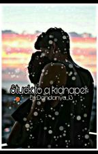 Stuck To A Kidnaper by Dandanya_13