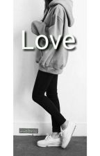 Love... (En Edición)  by marieli0016