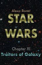 Guerre Stellari - XI - Traditori della Galassia by AlexaBonet