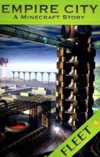 Empire City: A Minecraft Story by FleetWrites