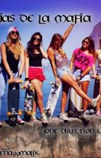 Hijas de la Mafia (1D) by Milena99Malik