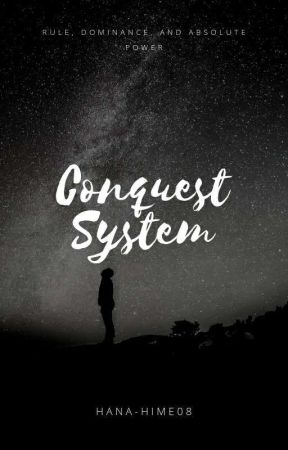 Conquest System by hana-hime08