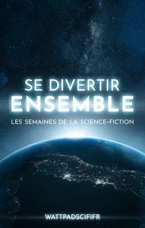 Se Divertir Ensemble by ScienceFictionFr