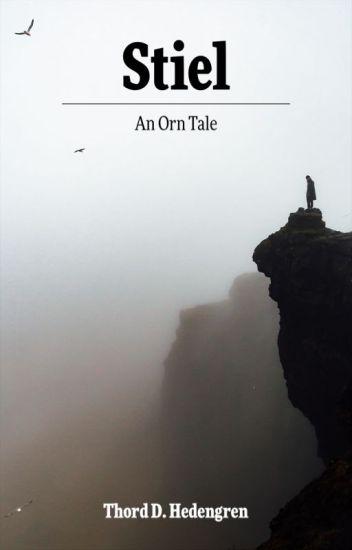 Stiel: An Orn Tale