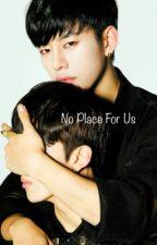 No Place For Us || Daejae by Naimaya_