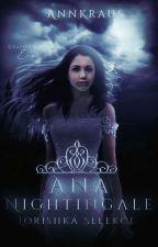 Ana Nightingale by AnnKraus