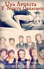 """""""Una apuesta y Nueve orgasmos"""" HOT - One Direction, 5SOS, JB Y Tu - by N-L-L-Z-H-5"""