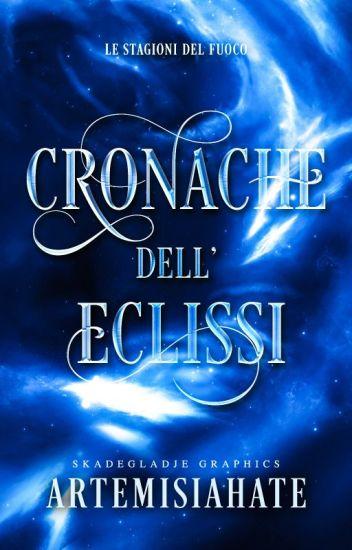 Cronache dell'Eclissi - Le stagioni del fuoco