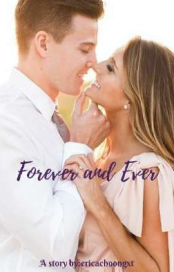Forever and Ever (UNDER EDITING)