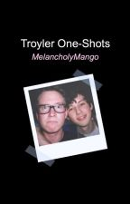 Troyler One-Shots by MelancholyMango