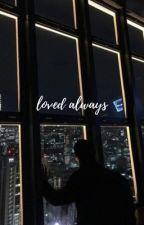 Loved Always (Namjin FF) by books_joonie