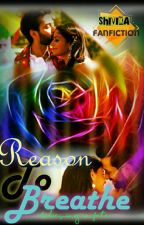 """ShivIka """"Reason To Breathe""""...  by Believing_In_Fate"""