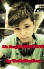 Mr. Sungit's First Love by TGNextDoor