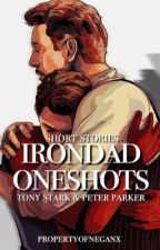 IRONDAD oneshots    by PropertyOfNeganx