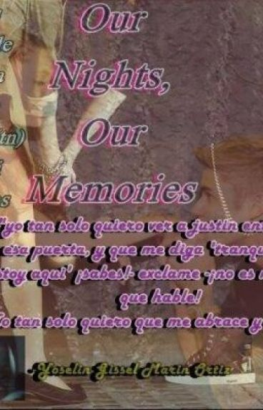 Our nights, Our Memories {II temporada ONOP}