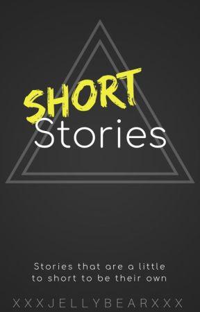Short stories by XxXJellybearXxX