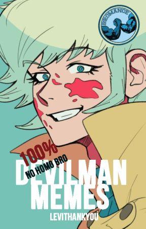 Devilman Memes #NOHOMOBRO by abironski
