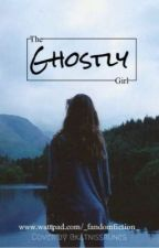 The ghostly girl by _fandomfiction_
