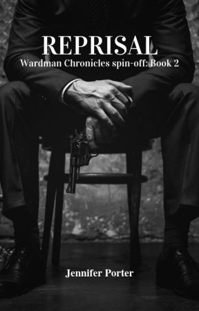 Reprisal - Wardman Chronicles spin-off: Book 2 by AuthorJenniferPorter
