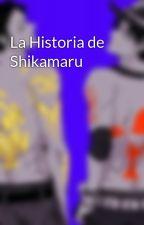 La Historia de Shikamaru by JasonToddz23