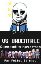 OS UNDERTALE!!! (commandes ouvertes) by Follet_le_chat