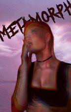 Metamorph // K.M by jackbarakms