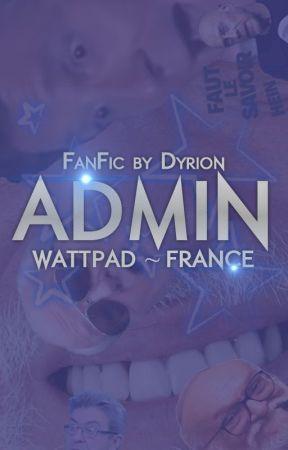 ADMIN WATTPAD ~ FRANCE by Dyrion