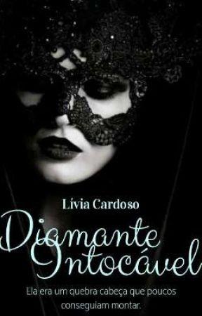 Diamante Intocável (Pausada) by livia_310