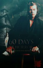 60 Days Of Horror (OneDirection) by xharrysheartx