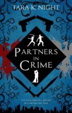 Partners In Crime by SilverFallz