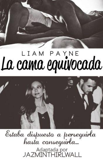 La cama equivocada||Liam Payne y tu||