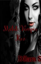Melek Vampir Kız by sananez361