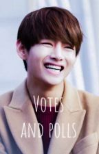 Votes and polls  by _cupsofTae_