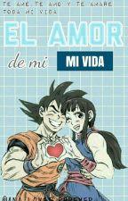 ~••❤El Amor De Mi Vida❤••~★Gochi★ by Ana_loves_forever