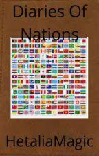 Diaries Of Nation's (Hetalia Fanfic) by HetaliaMagic