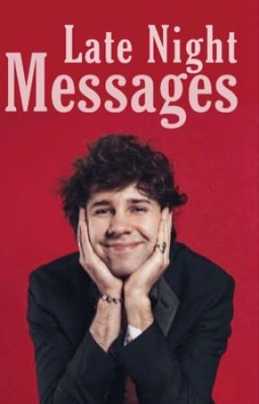 Late Night Messages [David Dobrik] by ccoffeebean