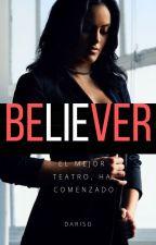 Believer-Fanfic (La casa de papel)®#AA18 EDITANDO by DariSG
