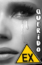 Querido EX by VivianaParedez