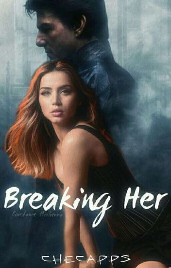 Breaking Her (BH Bk. 2) COMPLETED