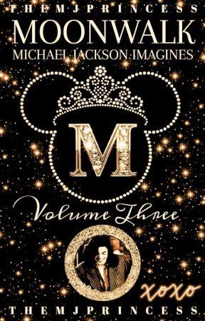 ♡Moonwalk    MJ Imagines ~ Volume Three♡ by TheMJPrincess