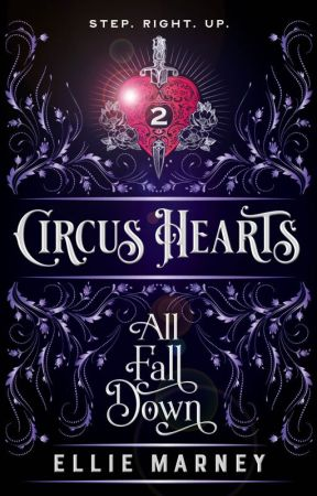 Circus Hearts 2: All Fall Down by Ellie_Marney
