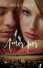 Série Os irmãos Backar - Amor por conveniência (Madeimoselle)- livro 5 by Erlatcosta
