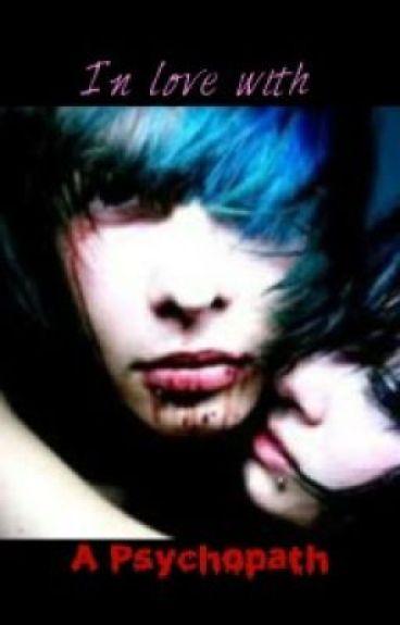 In Love With A Psychopath (BoyxBoy)